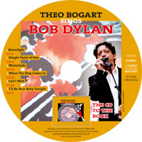 Theo Bogart sings Bob Dylan CD